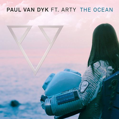 Play & Download The Ocean EP by Paul Van Dyk | Napster