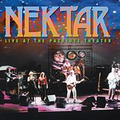 Live At the Patriots Theater by Nektar