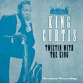 Play & Download Twistin' with the King by Various Artists | Napster