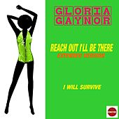Reach out I'll Be There (Extended Version) by Gloria Gaynor