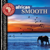 Play & Download African Smooth by Various Artists | Napster