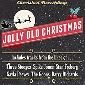 Play & Download Jolly Old Christmas by Various Artists | Napster