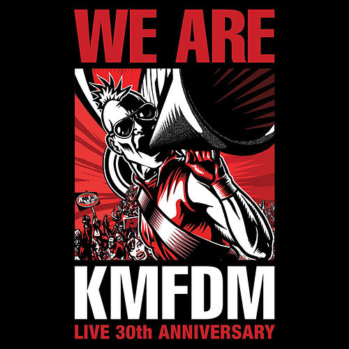 Play & Download We Are by KMFDM | Napster