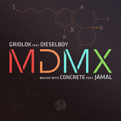 MDMX / Concrete by Gridlok