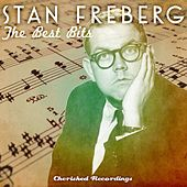 The Best Bits by Stan Freberg