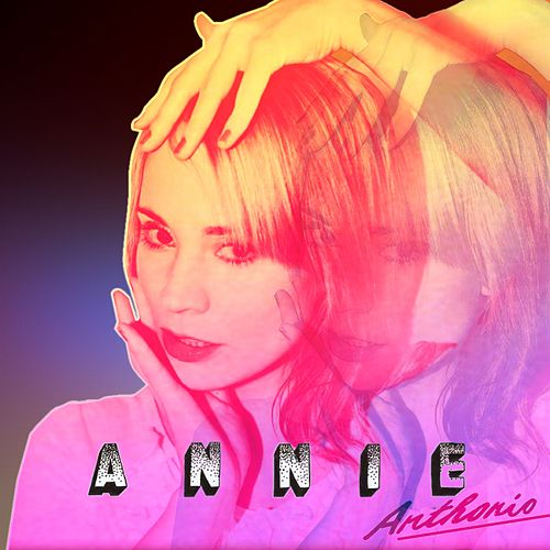 Play & Download Anthonio by Annie | Napster