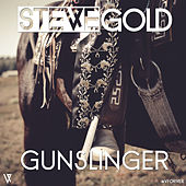 Gunslinger by Steve Gold