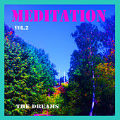 Meditation, Vol.2 by The Dreams