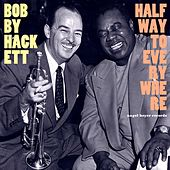 Halfway to Everywhere by Bobby Hackett