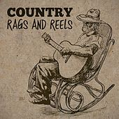 Play & Download Country Rags and Reels by Various Artists | Napster