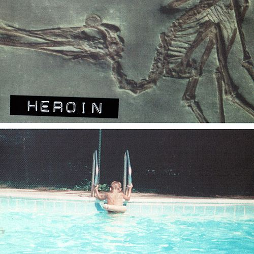 Play & Download Heroin by Heroin | Napster