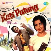 Play & Download Kati Patang (Original Motion Picture Soundtrack) by Various Artists | Napster