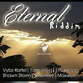 Play & Download Eternal Riddim by Various Artists | Napster