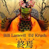 Shuen by DJ Krush