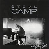 Doing My Best by Steve Camp