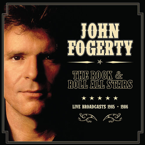 The Rock & Roll All Stars (Live) by John Fogerty