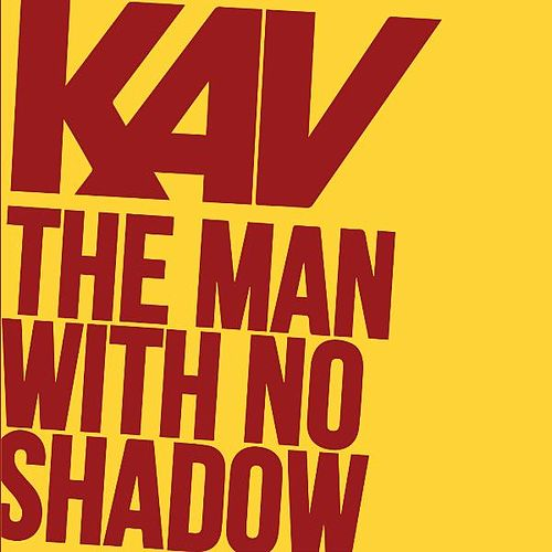 The Man With No Shadow by Kav