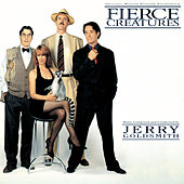 Play & Download Fierce Creatures by Jerry Goldsmith | Napster