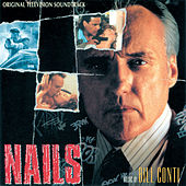 Nails by Bill Conti
