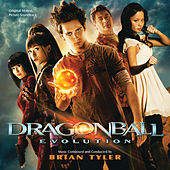 Play & Download Dragonball: Evolution by Brian Tyler | Napster