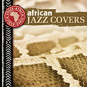 Play & Download African Jazz Covers by Various Artists | Napster