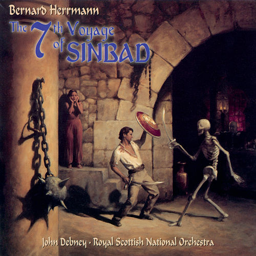 The 7th Voyage Of Sinbad by Bernard Herrmann