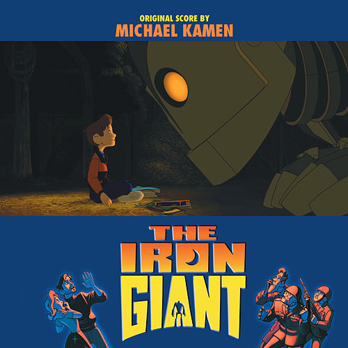 Play & Download The Iron Giant by Michael Kamen | Napster