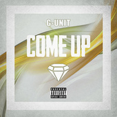 Play & Download Come Up by G Unit | Napster