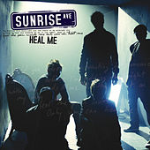 Heal Me by Sunrise Avenue