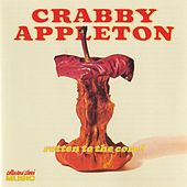 Play & Download Rotten To The Core by Crabby Appleton | Napster