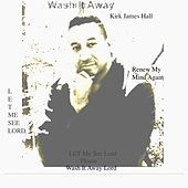 Play & Download Renew My Mind Again by Kirk James Hall | Napster