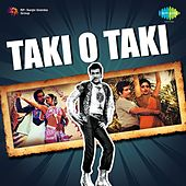 Taki O Taki (Hits of Jeetendra) by Various Artists