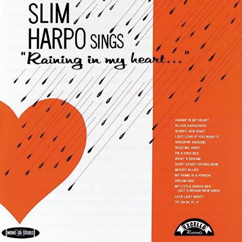Play & Download Raining In My Heart (Hip-O) by Slim Harpo | Napster