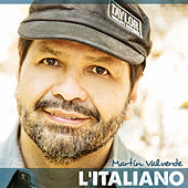 Play & Download L'iItaliano by Martin Valverde | Napster