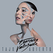 Play & Download Tajo Abierto by Francisca Valenzuela | Napster