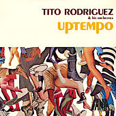 Play & Download Uptempo by Tito Rodriguez | Napster