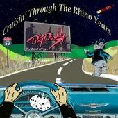 Cruisin' Through The Rhino Years by Big Daddy