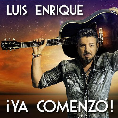Play & Download Ya Comenzó by Luis Enrique | Napster