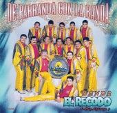 Play & Download De Parranda Con La Banda by Banda El Recodo | Napster