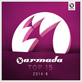 Play & Download Armada Top 15 - 2014-08 by Various Artists | Napster