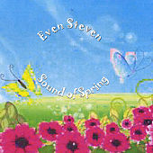 Play & Download Sound of Spring by Even Steven | Napster