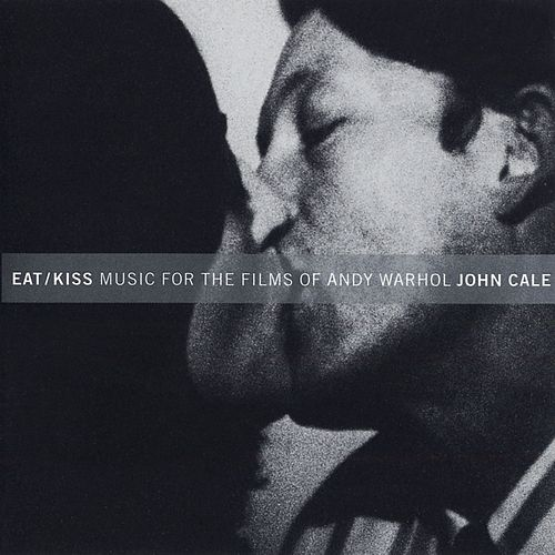 Play & Download Eat/Kiss by John Cale | Napster