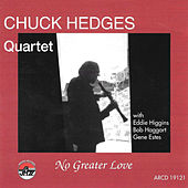 Play & Download No Greater Love by Chuck Hedges | Napster