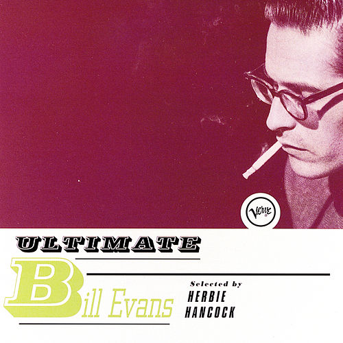 Play & Download Ultimate Bill Evans by Bill Evans | Napster