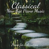 Play & Download Piano for Relaxation by Classical New Age Piano Music | Napster