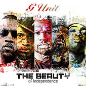 Play & Download The Beauty Of Independence by G Unit | Napster