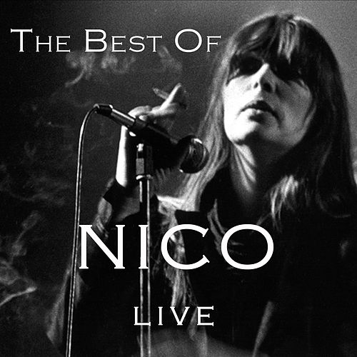 The Best of Nico (Live) by Nico
