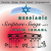 Messianic Scripture Songs - Vol.2 by Various Artists