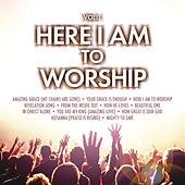 Play & Download Here I Am To Worship by Various Artists | Napster