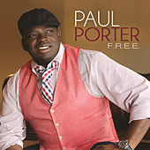 Play & Download F.R.E.E. by Paul Porter | Napster